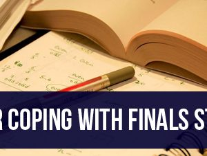 10 Tips for Coping with Finals Stress